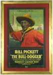 "Rare Framed Poster, Bill Pickett, ""The Bull-Dogger"""